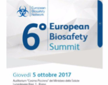 The 6th European Biosafety Summit, 5 October 2017, Italian Ministry of Health, Rome
